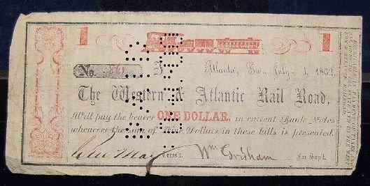1005: WESTERN & ATLANTIC RAILROAD ONE DOLLAR NOTE