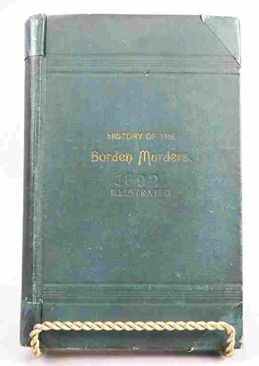 1st Ed History of the Borden Murders 1892, Lizzy Borden