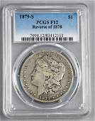 1879 Morgan $1 PCGS F12-Reverse of 1878