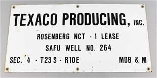 Vintage Texaco Producing Well Rosenberg NCT Sign