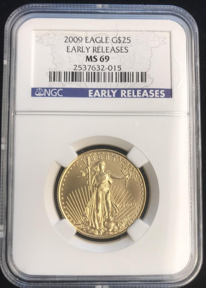 2009 $25 American Gold Eagle Early Releases NGC MS69