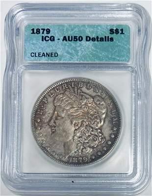 1879-P $1 Morgan silver Dollar ICG AU50 Details Cleaned