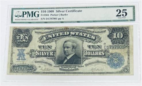 1908 $10 Silver Certificate PMG VF25 FR#304
