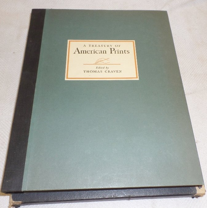 1939 A Treasury of American Prints Edited by T Craven
