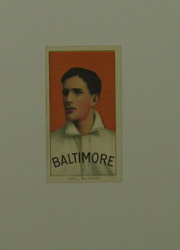 16: HALL Baltimore 1909 T206 Tobacco Card