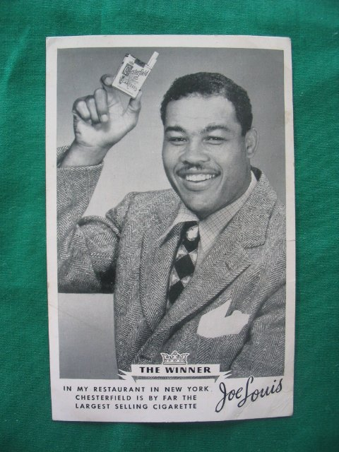 "2015: Joe Louis ""The Winner"" Chesterfield Cigarettes  A"