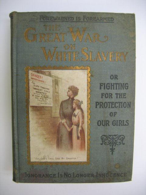 3007: The Great War on White Slavery
