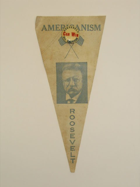 3002: Theodore Roosevelt Campaign Pennant w/ Pin