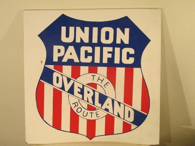 Union Pacific The Overland Route  Rail Road sign