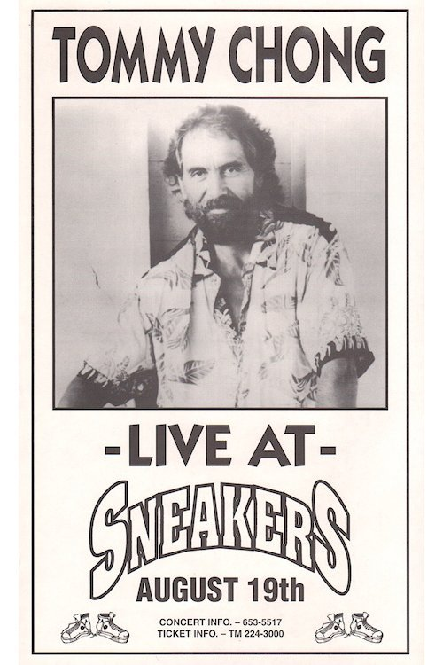 Tommy Chong - Sneakers Club - 1993 Concert Poster