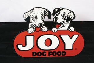 1134: JOY DOG FOOD SIGN  Original tin Joy Dog Dog Food