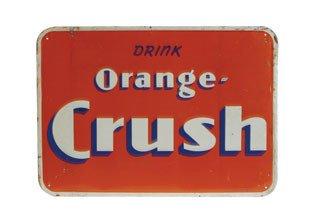 2001: ORANGE CRUSH SIGN  Original tin Orange Crush sign