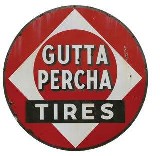 2019: GUTTA PERCHA TIRES SIGN  Original porcelain Gutta