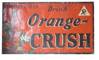 3010: ORANGE CRUSH SIGNS  Original tin Orange Crush sig