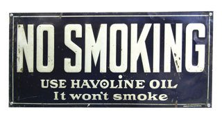 4012: HAVOLINE OIL SIGN  Original tin No Smoking Havoli