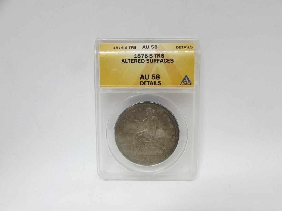 1876 S SILVER TRADE DOLLAR ANACS AU 58