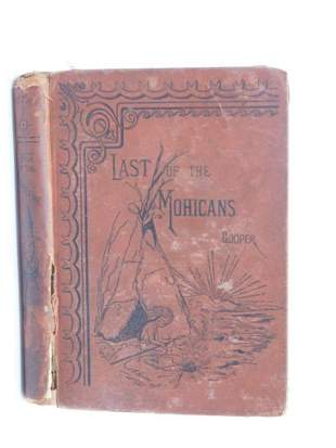 1881 THE LAST OF THE MOHICANS BY J FENIMORE COOPER BOOK