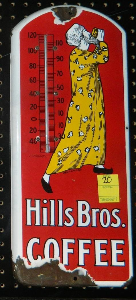 HILLS BROS BROTHERS COFFEE THERMOMETER ADVERTISING