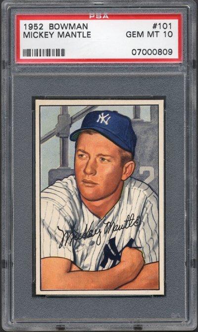 522: 1952 Bowman Mickey Mantle PSA 10