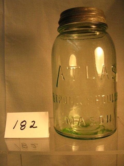 182: Atlas Fruit Jar