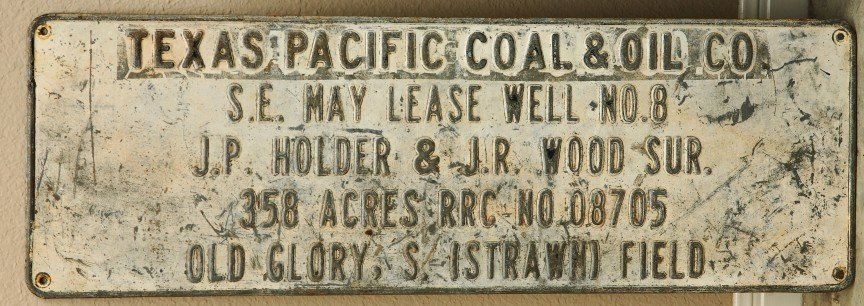 17: TEXAS PACIFIC COAL and OIL sign w/ raised letters,