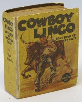 1938 Cowboy Lingo Boys' Book Of Western Facts #1457 Big