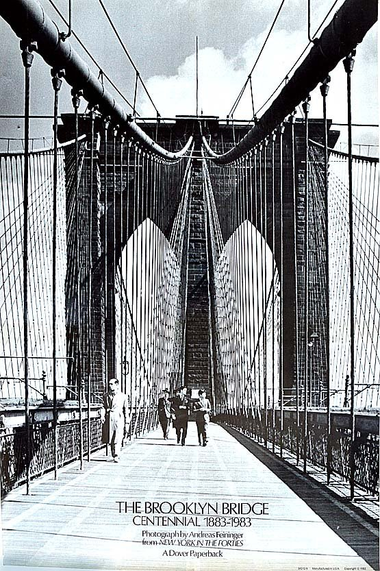 ANDREAS FENINGER BROOKLYN BRIDGE CENTENNIAL 1883-1983