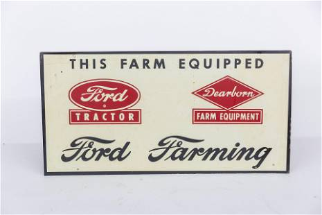 Ford Farming Equipped Sign