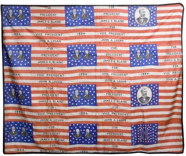89: 1884 BLAINE & LOGAN POLITICAL CAMPAIGN FLAG QUILT