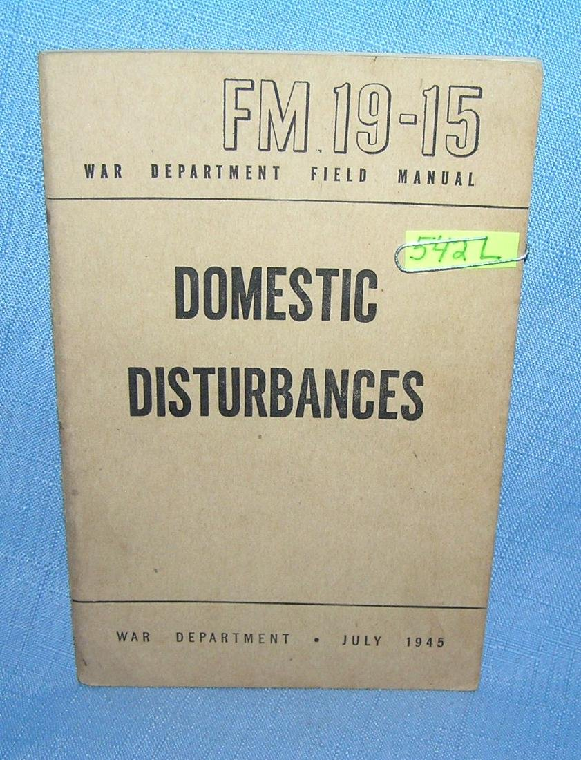 Domestic Disturbances War Dept Field Manuel 1945
