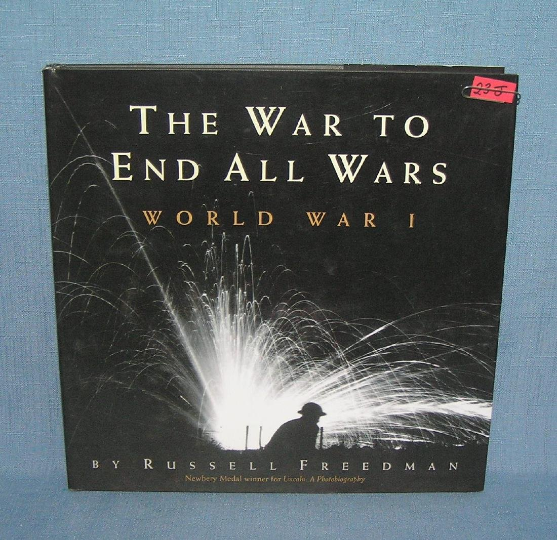 The War to end all Wars photographic history of WWI