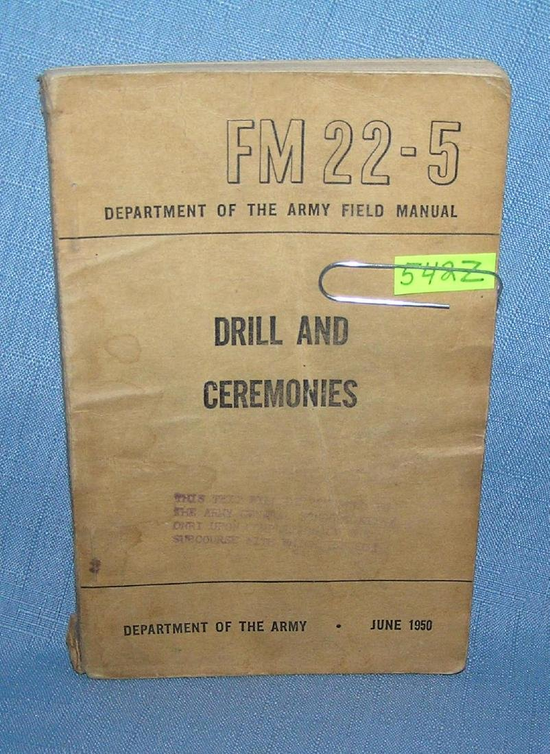 Drills and Ceremonies Dept. of the Army field manuel
