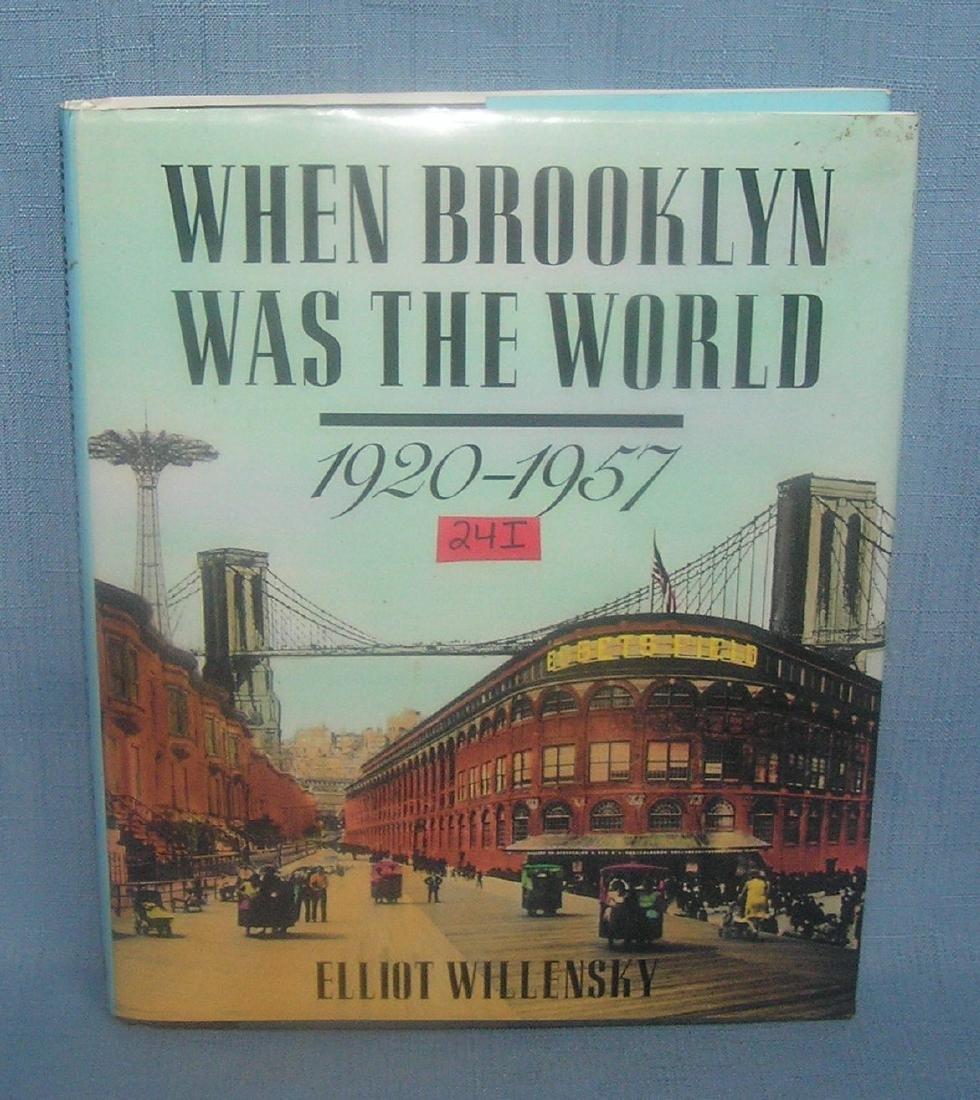 When Brooklyn was the World by Elliot Willensky