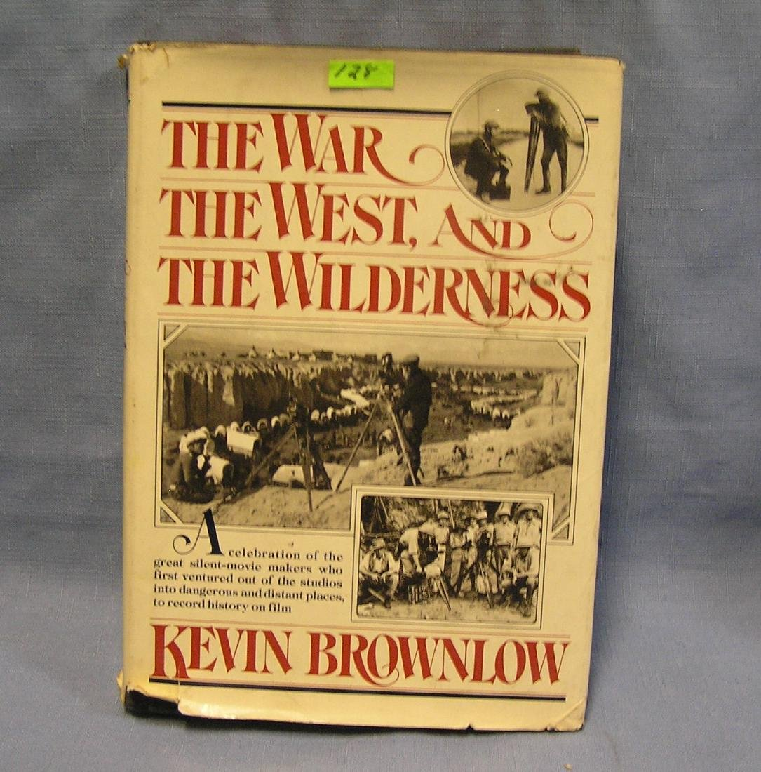 The War, The West And The Wilderness book