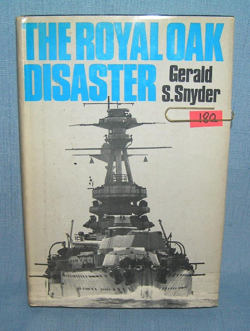 The Royal Oak Disaster by Gerald S. Snyder