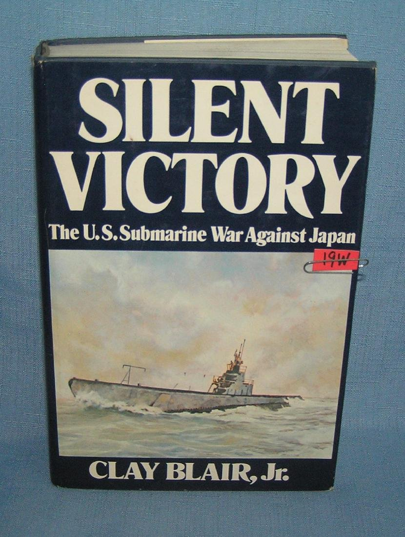 SILENT VICTORY The US Submarine War against Japan