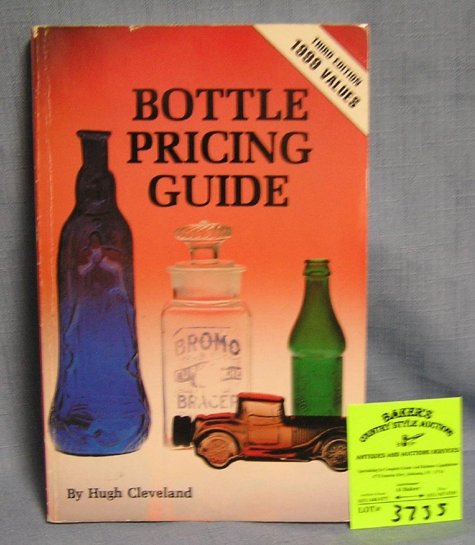 Collectible bottles identification and value guide