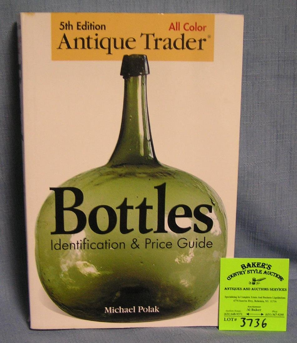Antique bottles identification and value guide