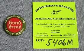Early Bond Bread advertising button