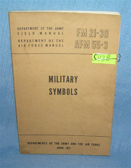 Military Symbols Dept  of the Army field manuel - Mar 06, 2019