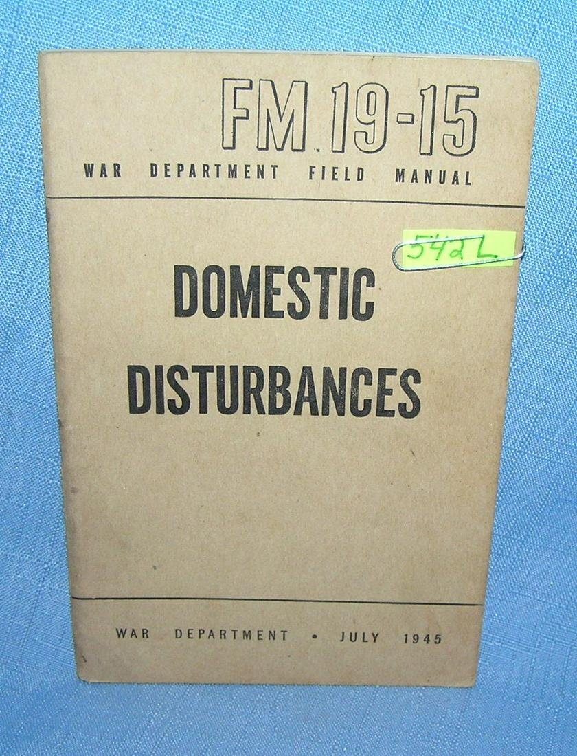 Domestic Disturbances War Dept Field Manuel 1945