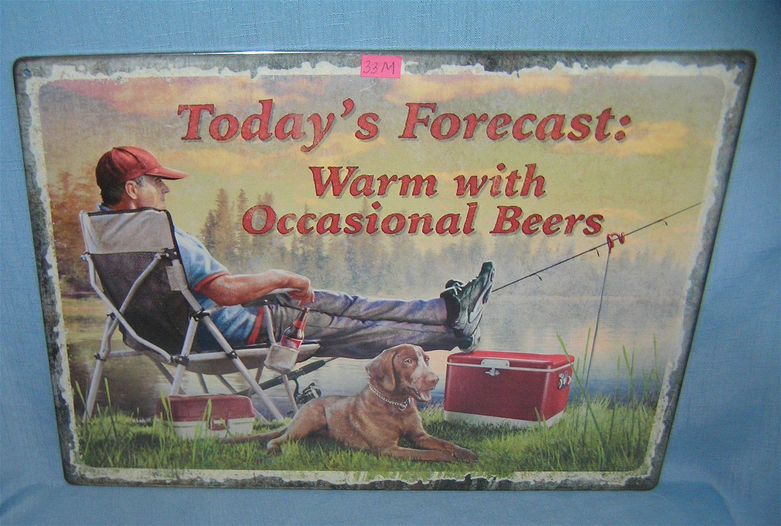 Today's Forecast Warm With Occasional Beers sign