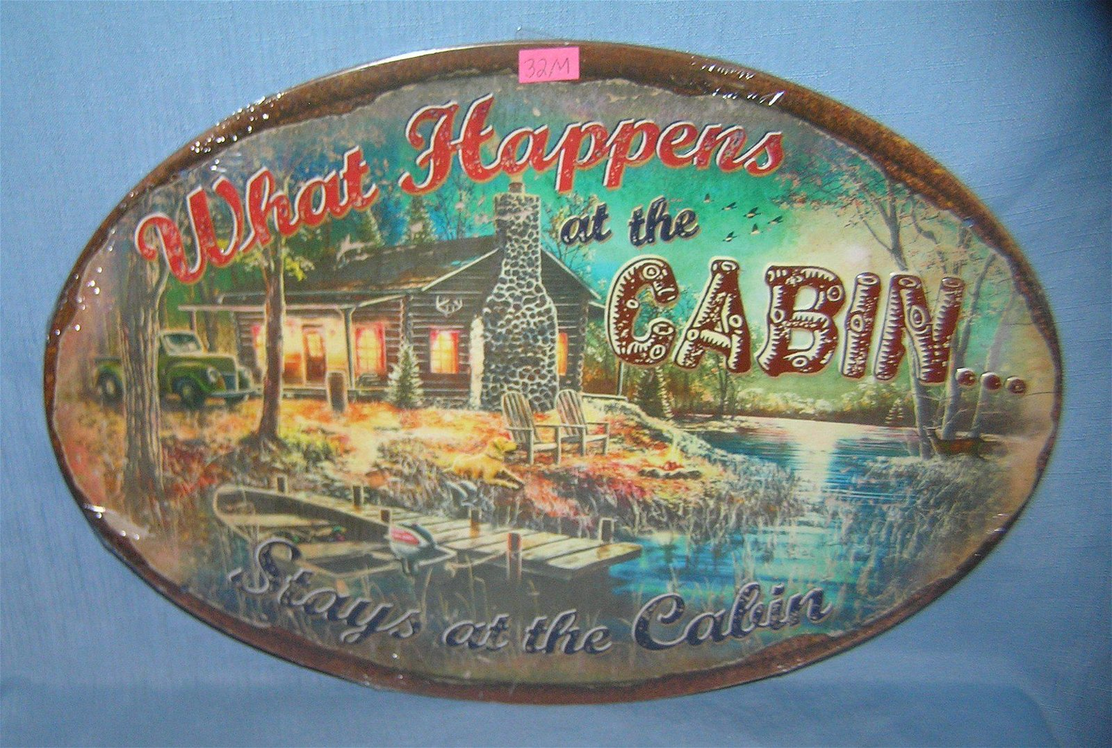 What Happens at the Cabin Stays in the Cabin sign