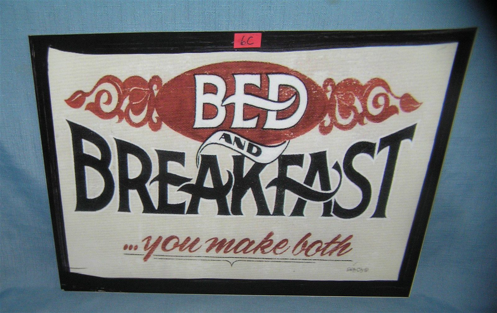Bed and Breakfast You Make Both retro style sign