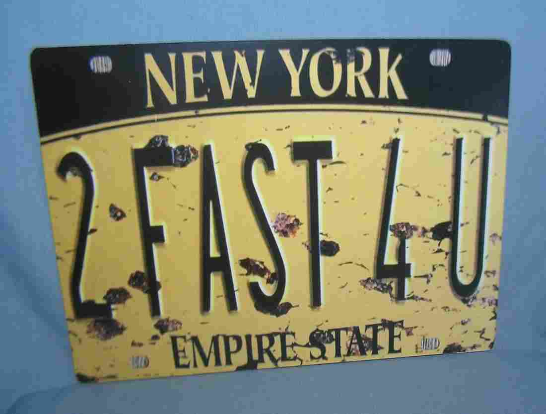 2 Fast 4 U New York license plate type retro style sign