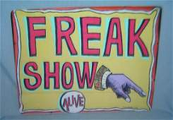Freak Show Alive retro style advertising sign