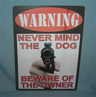 WARNING: Never mind the dog beware of the owner retro