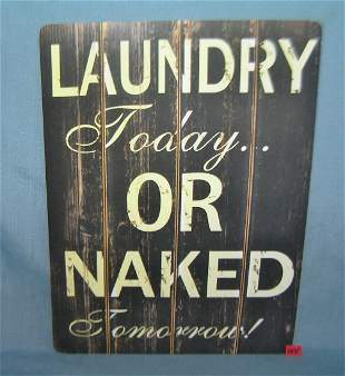 Laundry today or naked tomorrow retro style sign