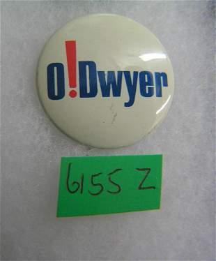 O! Dwyer political button
