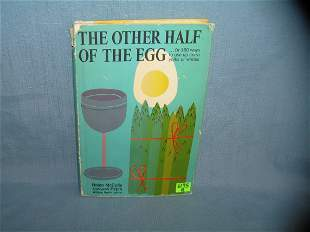 The Other half of the Egg cook book dated 1967